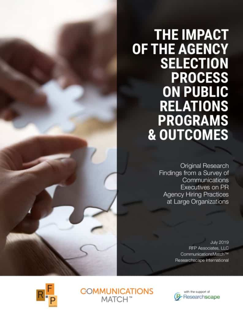 The Impact of the Agency Selection Process on Public Relations Programs & Outcomes