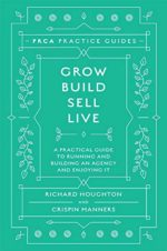Grow, Build, Sell, Live