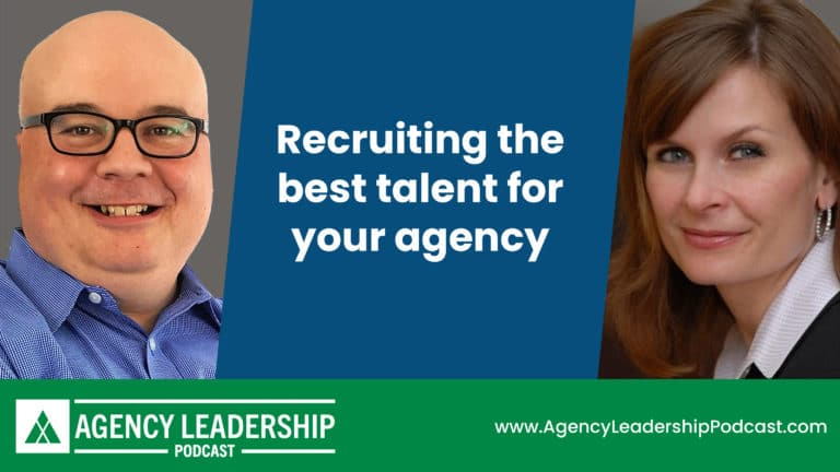 Recruiting the best talent for your agency
