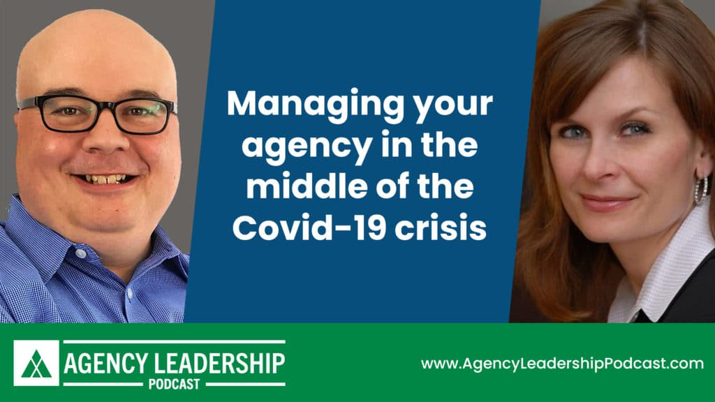 Managing your agency in the middle of the Covid-19 crisis
