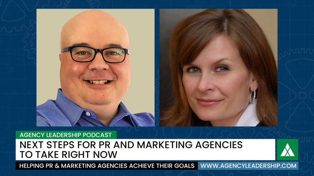 Next steps for PR and marketing agencies to take right now
